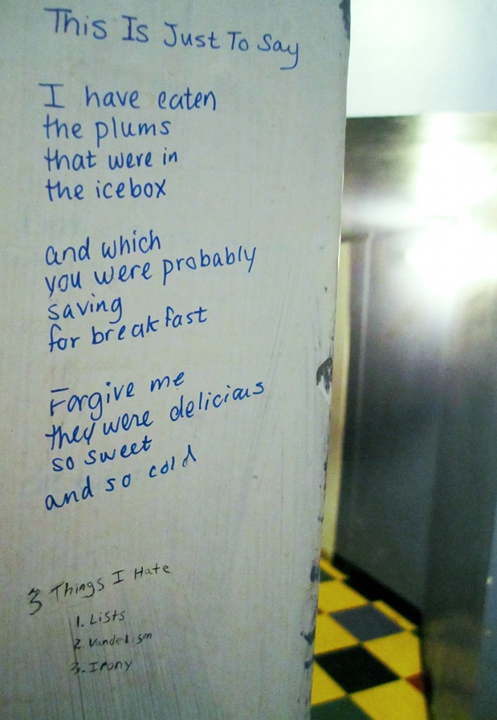 February 23rd. Poem and clever saying on bathroom wall.